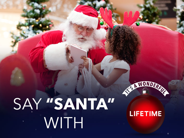 "Say ""SANTA"" with It's a Wonderful Lifetime!"