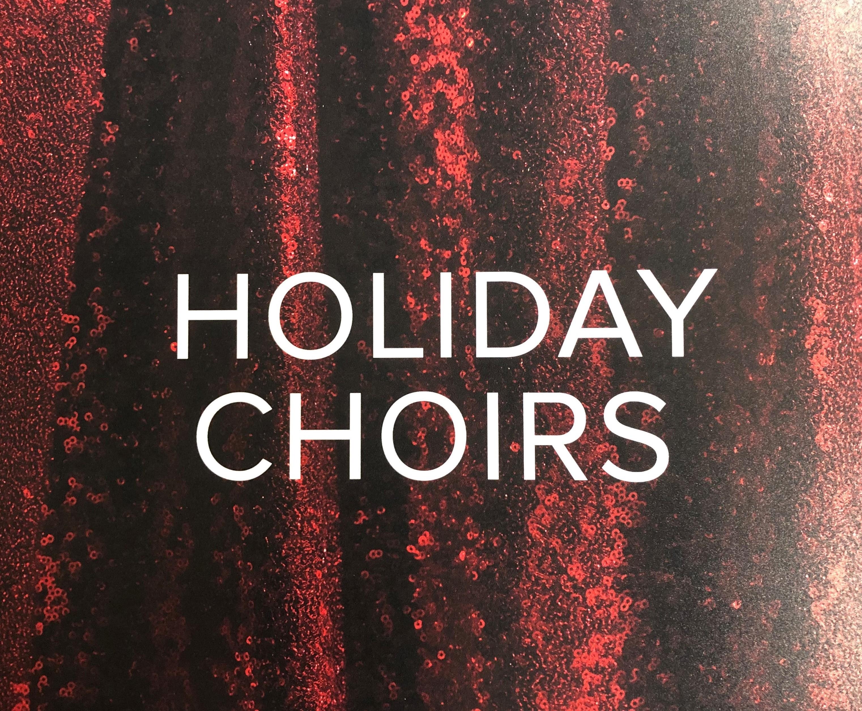 Holiday Choirs