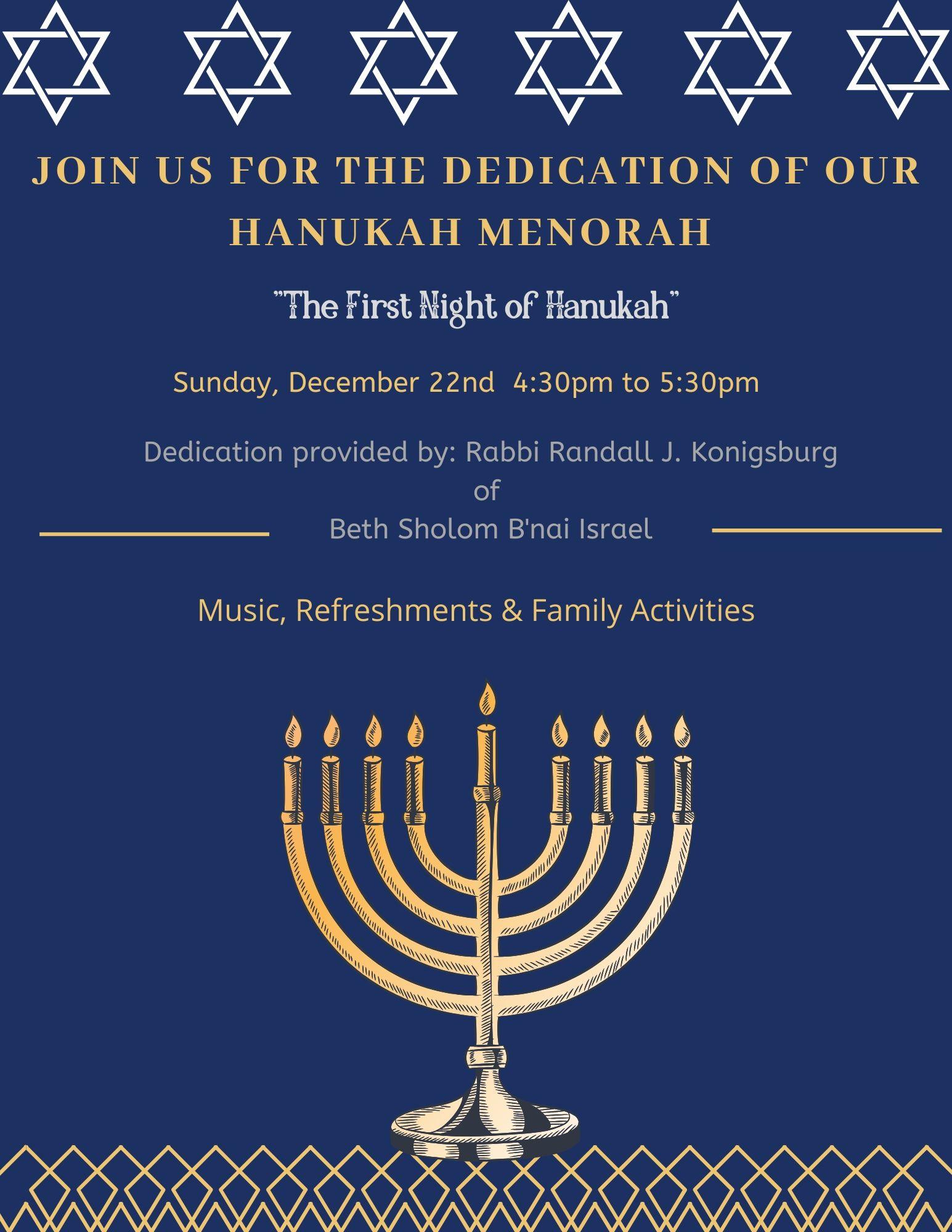 Join us for the dedication of our Hanukah Menorah