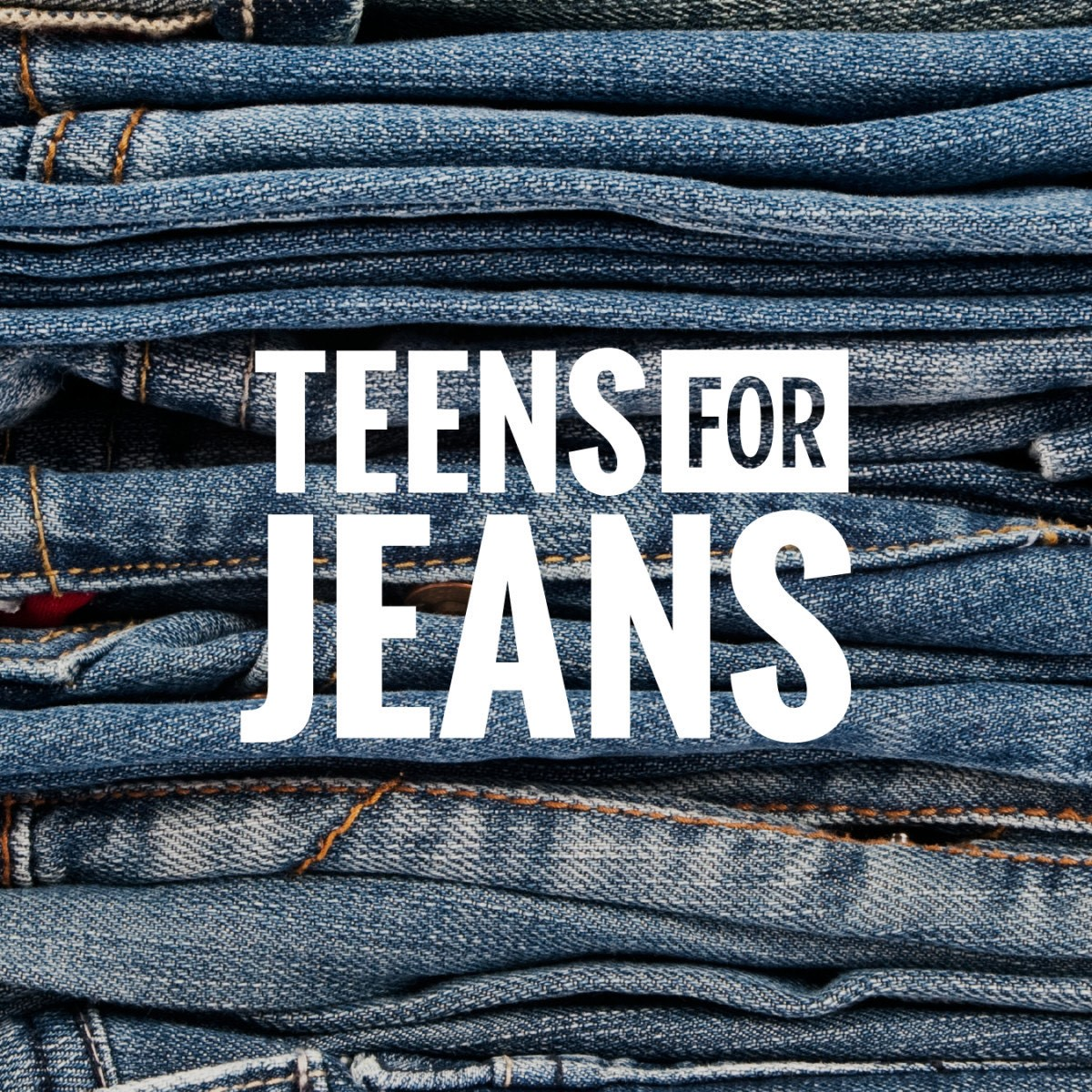Teens For Jeans