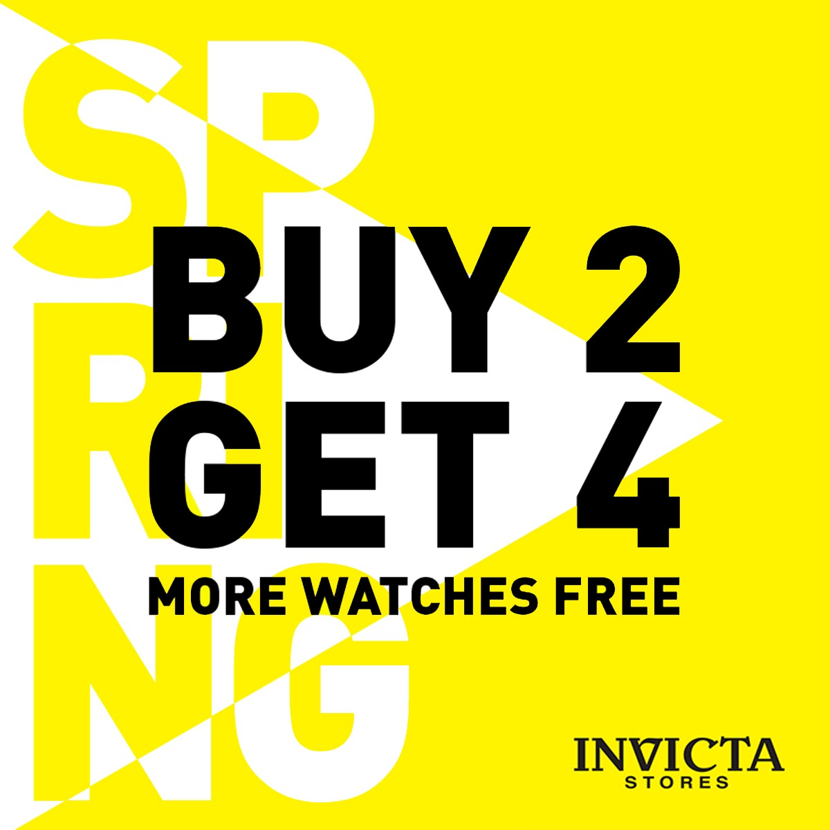 Invicta's Spring Sale! Buy 2 & Get 4 More Watches FREE!