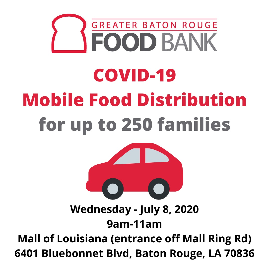 Greater Baton Rouge Food Bank - CoVid 19 Mobile Food Distribution