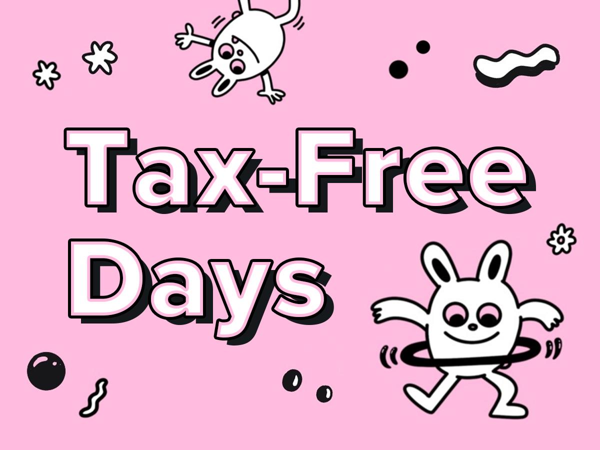 Tax-Free Days!