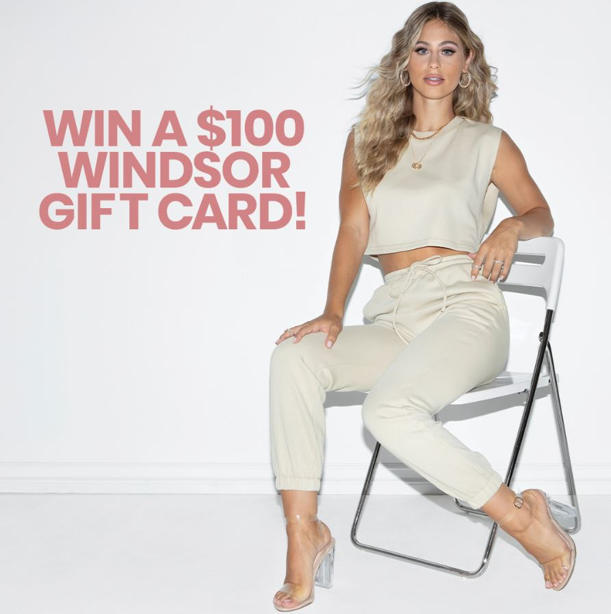 Win $100 Windsor Gift Card