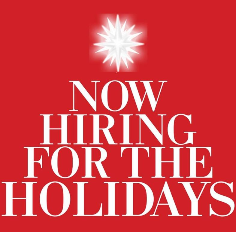 Open Positions for Holiday and Beyond