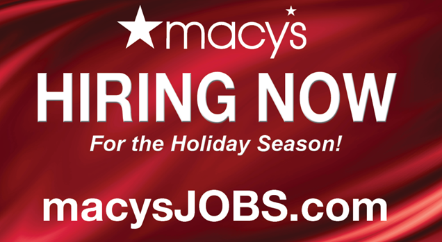 Macy's Hiring Now for Holidays Season