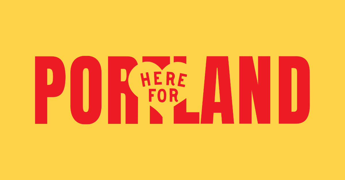 Here for Portland
