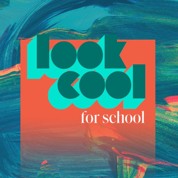 Look cool for school