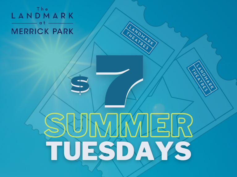 $7 Summer Tuesdays at The Landmark Theatres