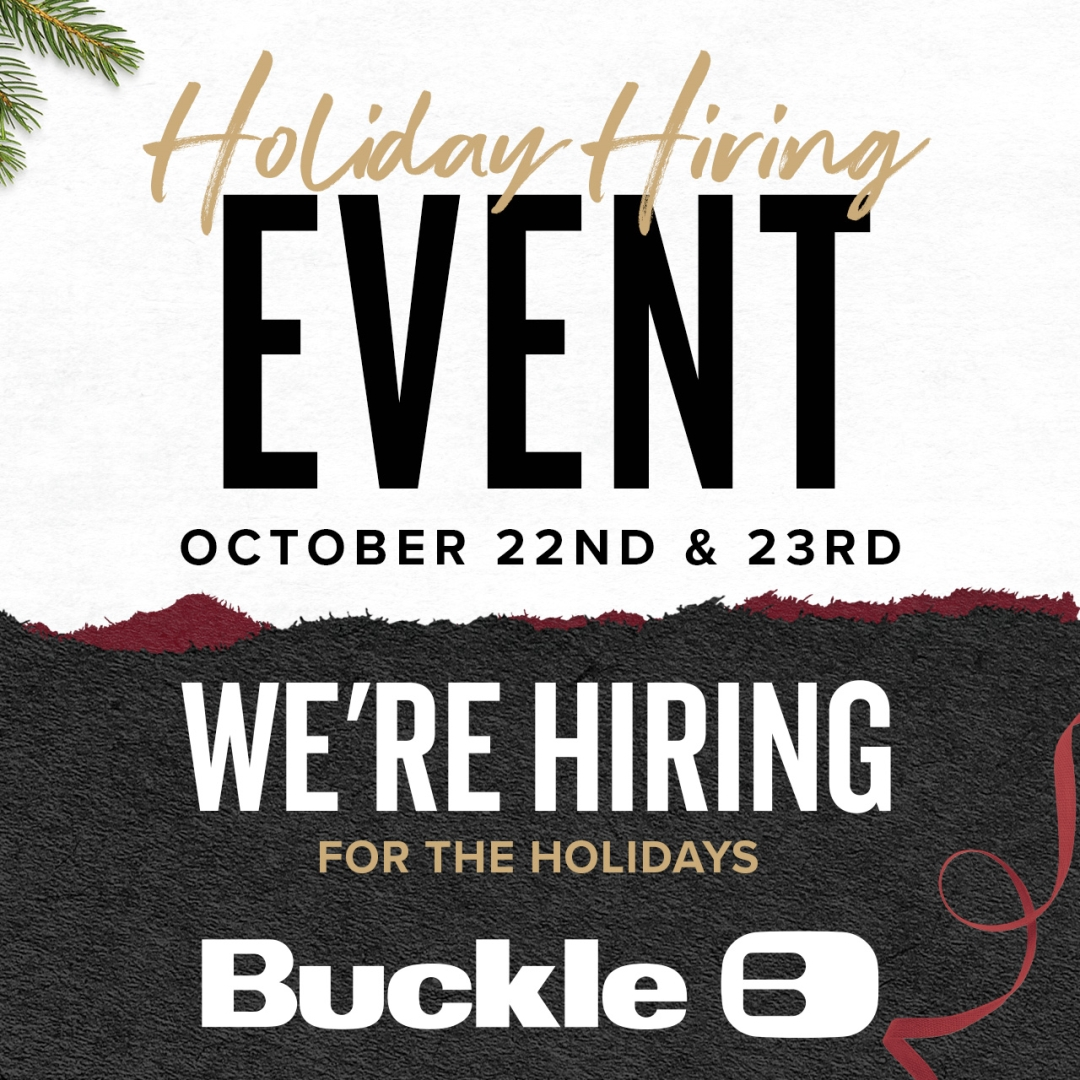 Buckle is hiring for the holidays!