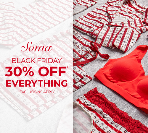 Black Friday* from Soma Intimates