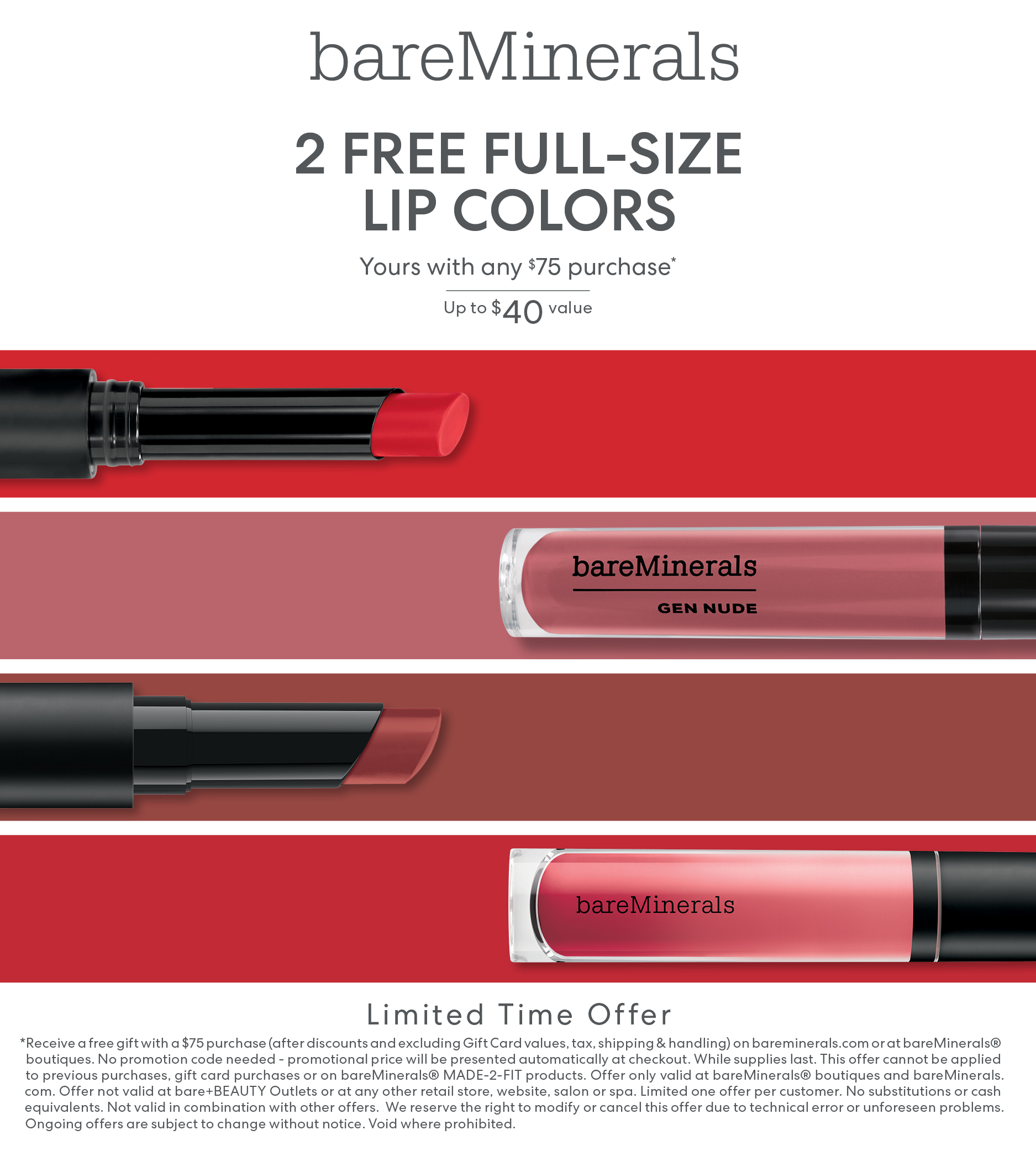 Receive any 2 lip colors with a $75. 00 purchase from bareMinerals