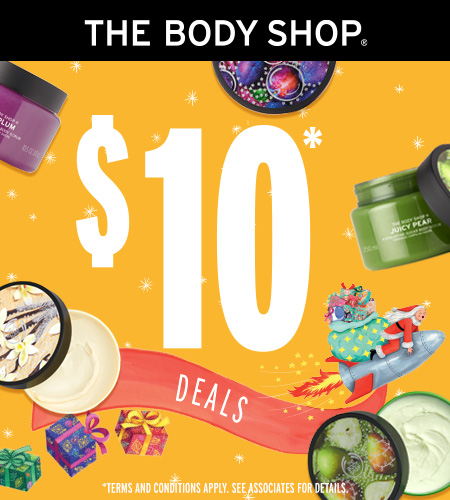 $10 DEALS! from The Body Shop