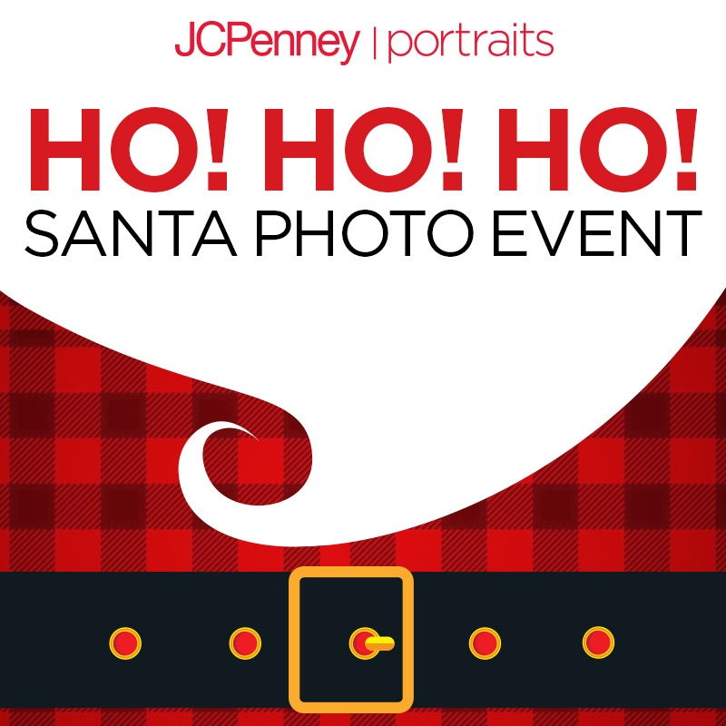 COME SEE SANTA AT JCPenney PORTRAITS! HO HO HO! from JCPenney