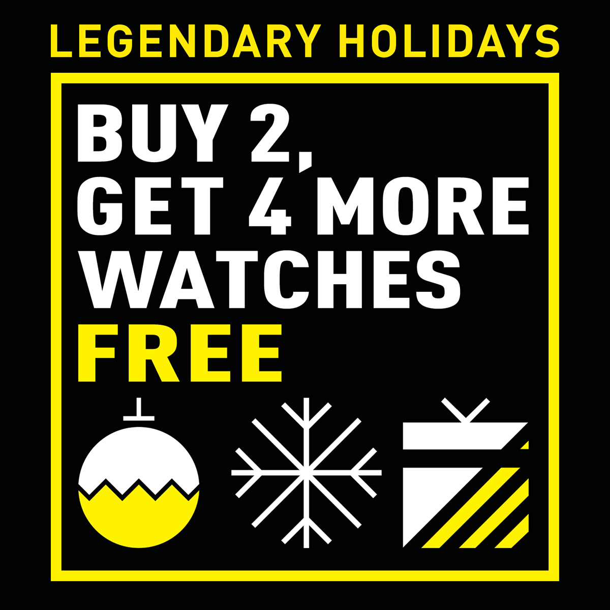 Buy 2, get 4 more watches FREE