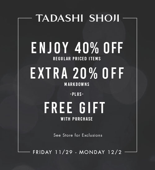 Black Friday deals all weekend from Tadashi Shoji