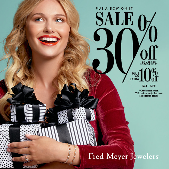 Put a bow on it Sale! from Fred Meyer Jewelers