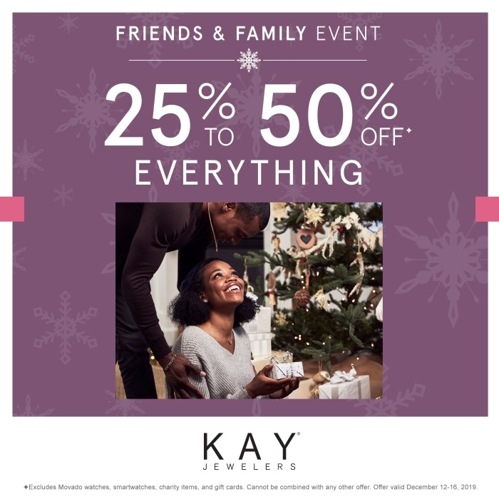 Friends & Family Event: 25% - 50% OFF* EVERYTHING from Kay Jewelers