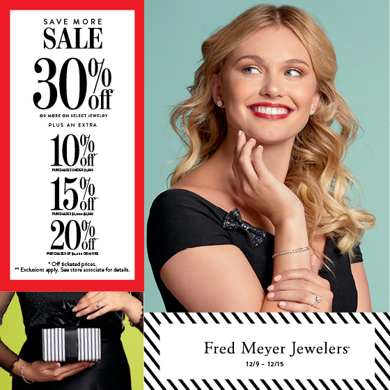 30% off or more ticketed prices from Fred Meyer Jewelers