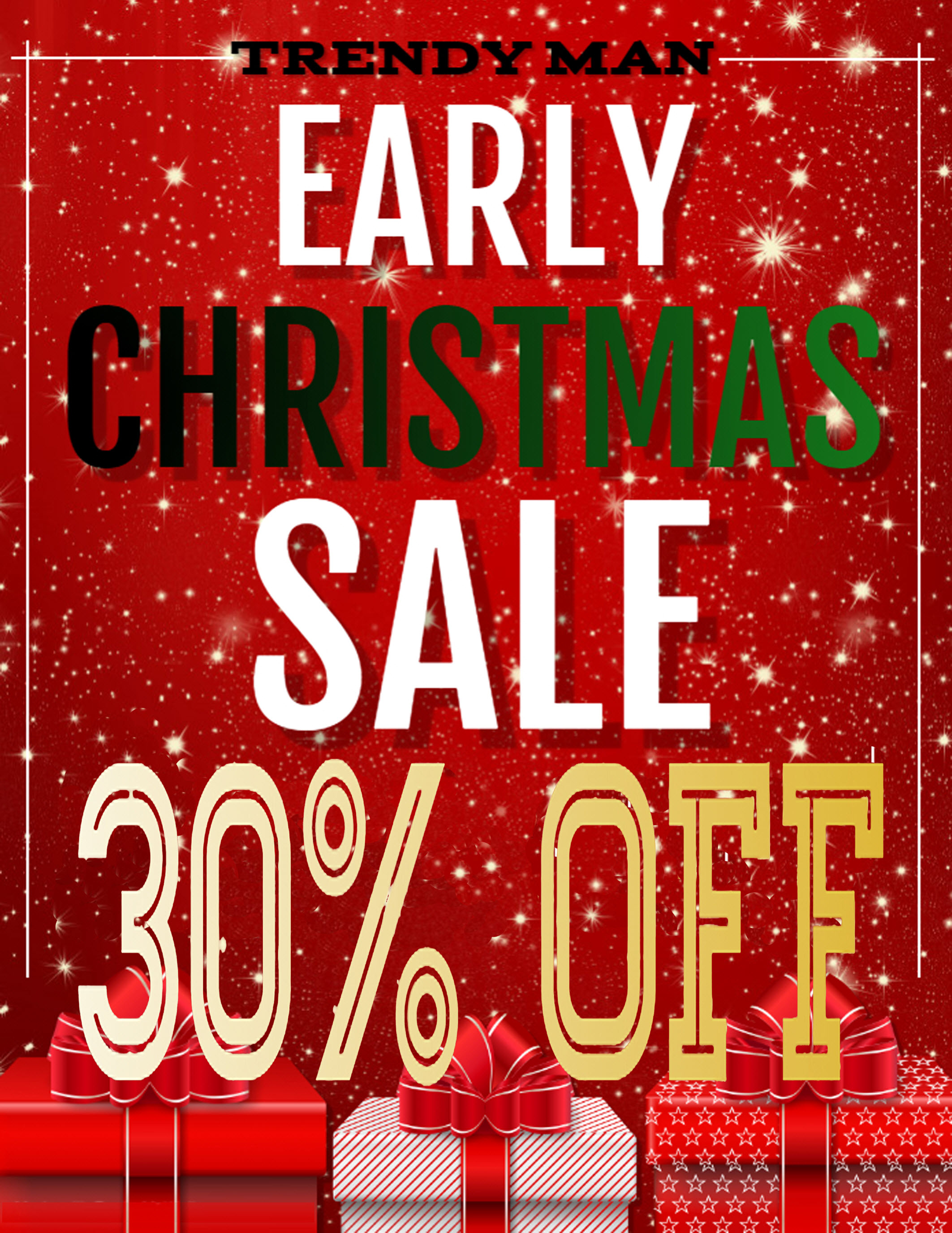Early Christmas Sale from Trendy Man