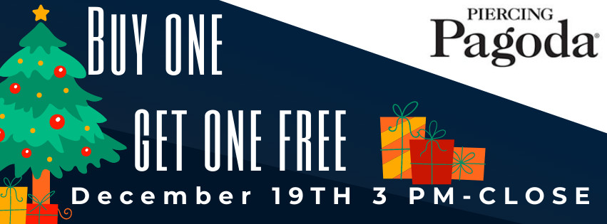 BOGO Free Sale - One Day Only! from Piercing Pagoda