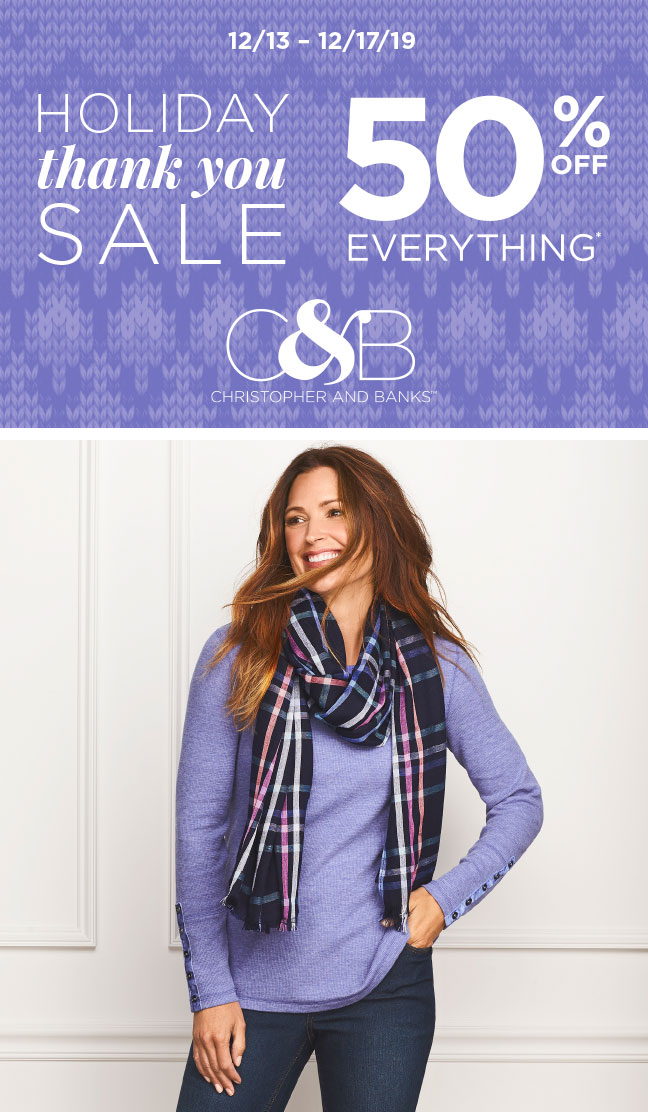Holiday Thank You Sale from C&B CHRISTOPHER AND BANKS