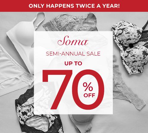Soma's Semi Annual Sale