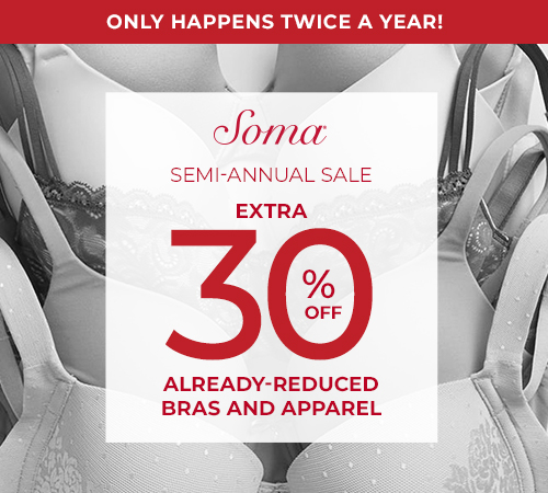 Soma's Semi Annual Sale Extra 30% Off