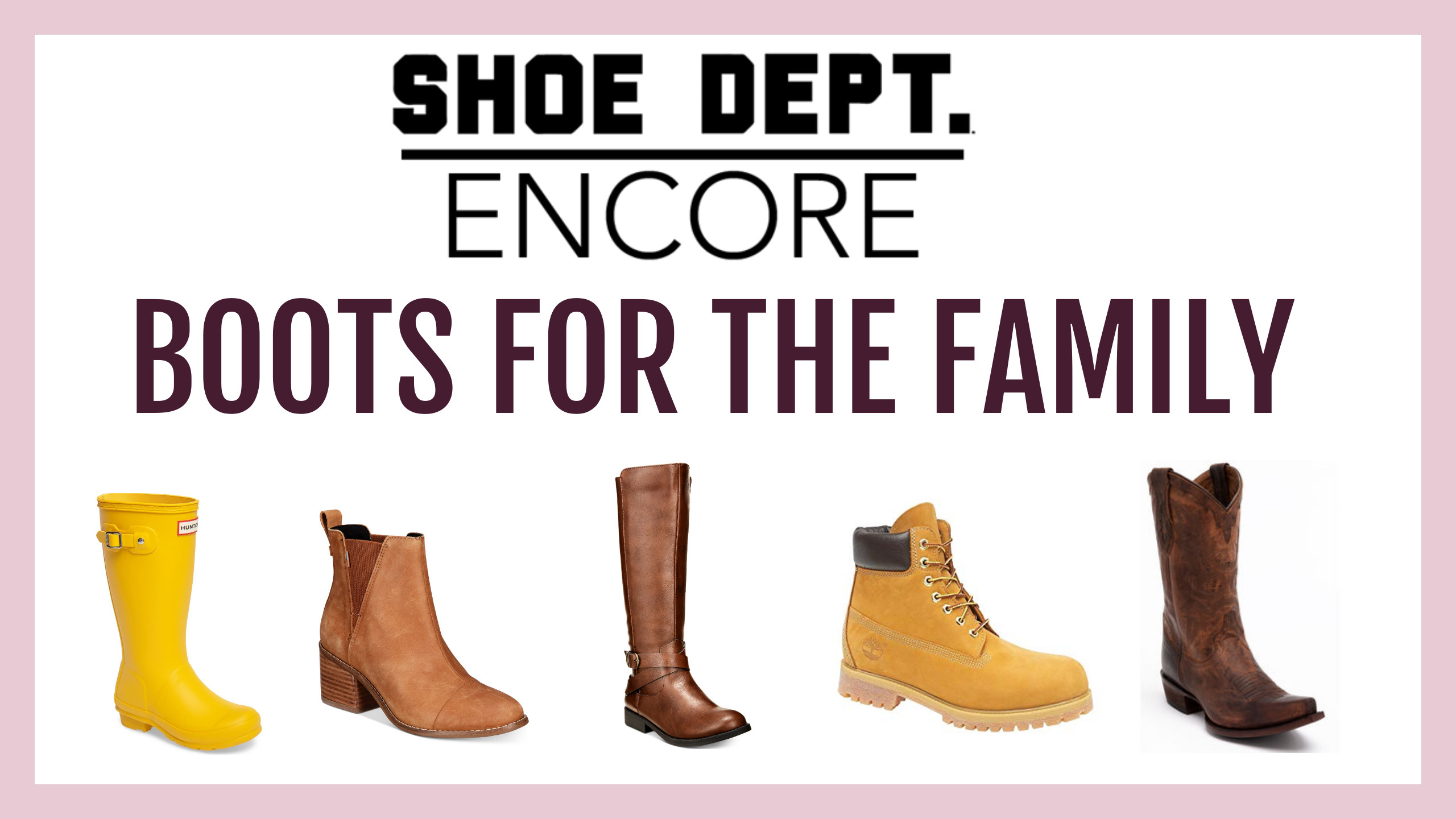 New Boot Arrivals from SHOE DEPT. ENCORE