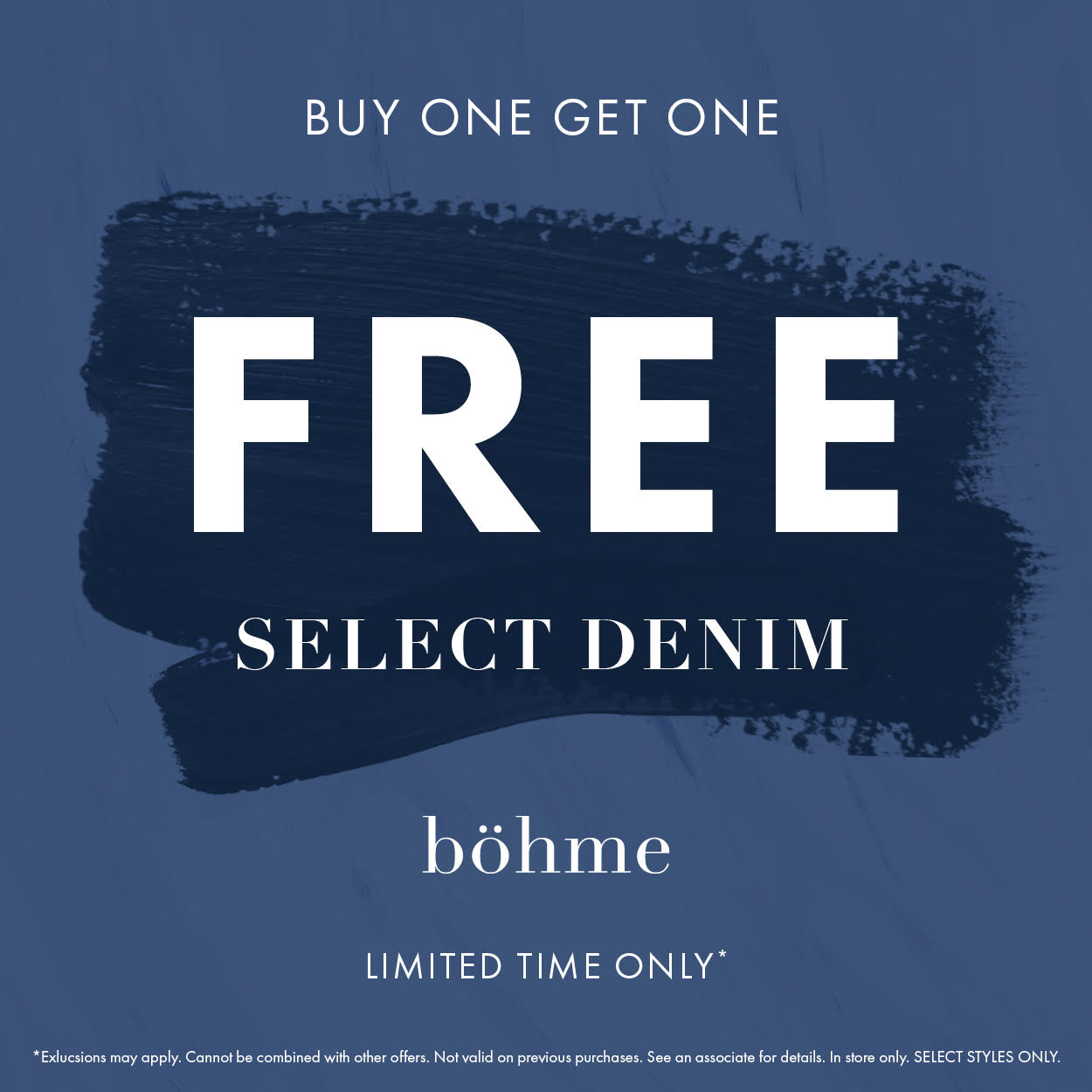 Store Promotion Denim BOGO from Bohme Boutique