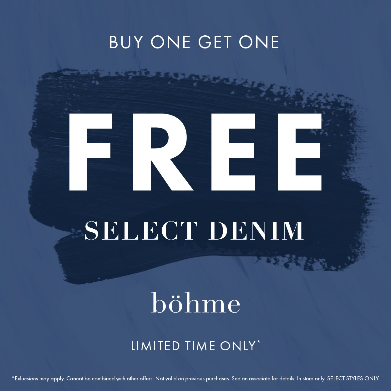 BOGO Free on Denim!