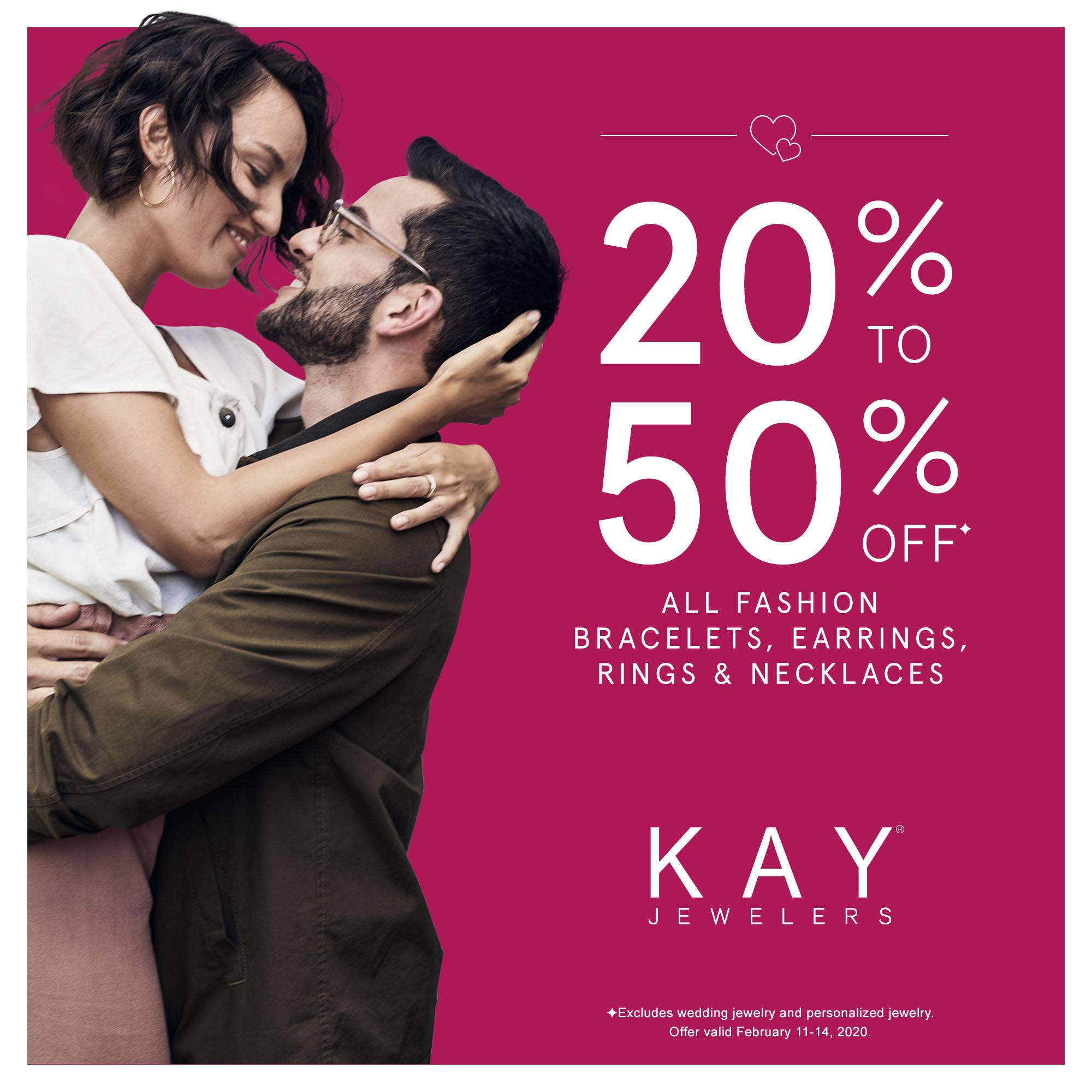 20-50% Off* All Fashion! from Kay Jewelers