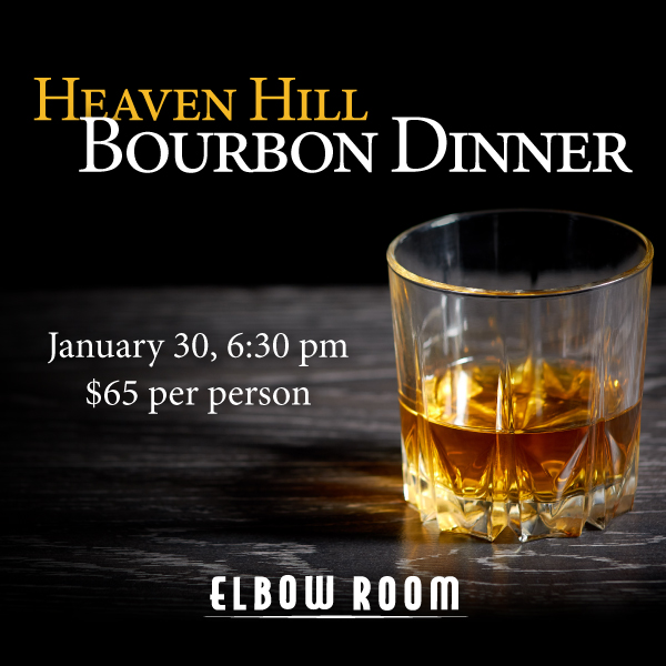 Heaven Hill Bourbon Dinner from Elbow Room
