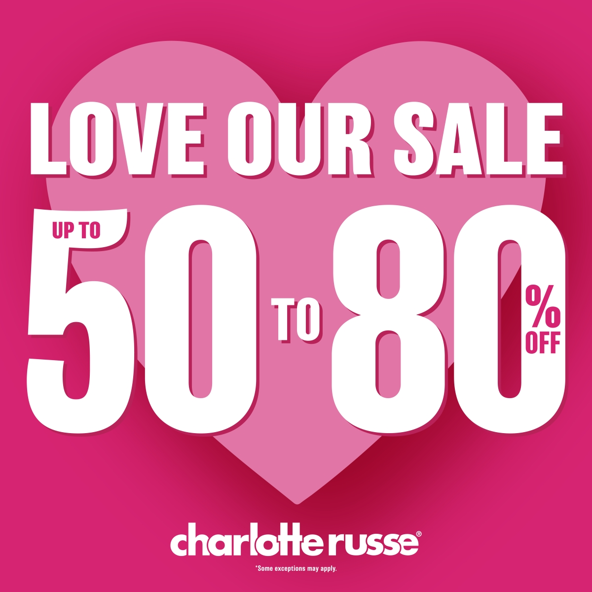 Up to 50-80% Off! from Charlotte Russe
