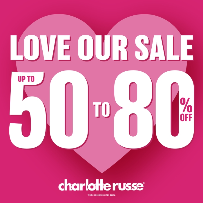 Love Our Sale at Charlotte Russe! from Charlotte Russe