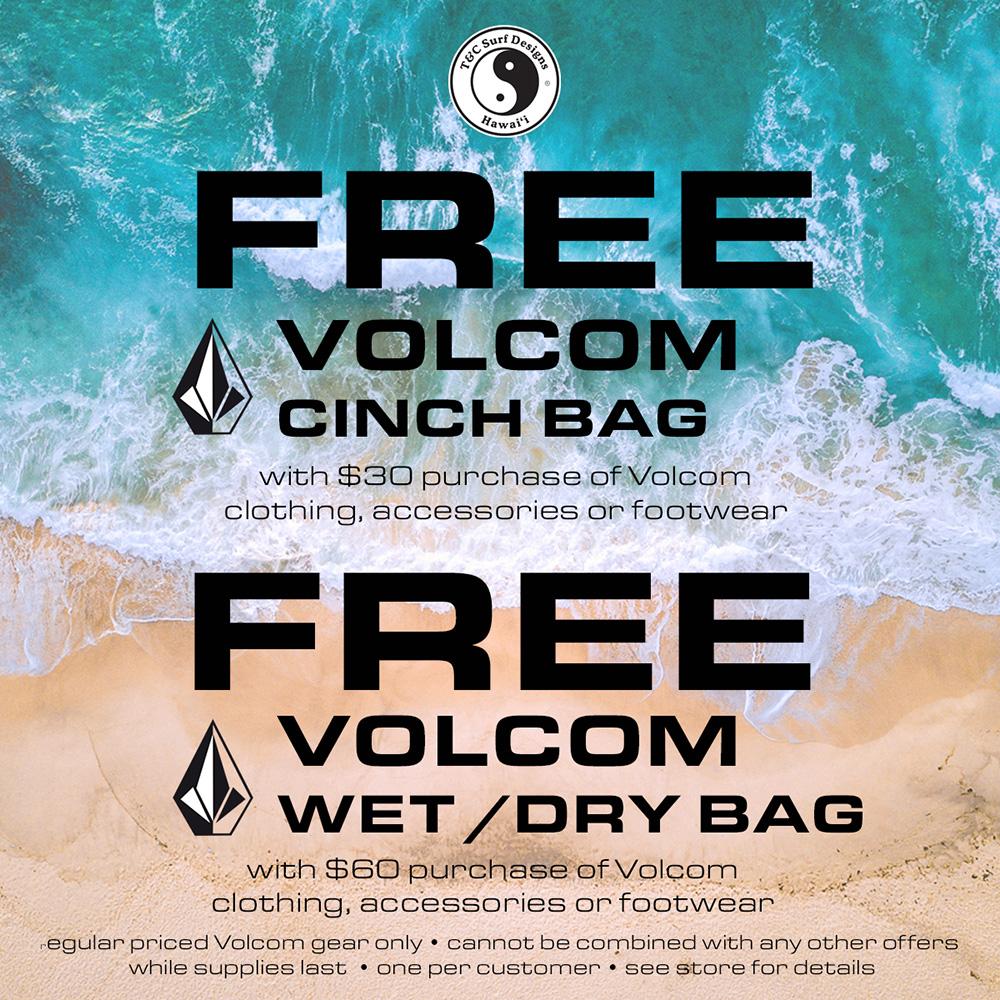 Volcom商品購入で無料バッグ進呈 from T&C サーフ・デザインズ