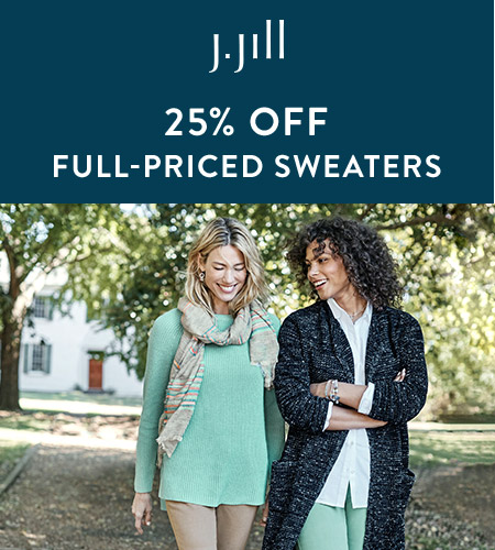 25% off Full-Priced Sweaters* from J.Jill