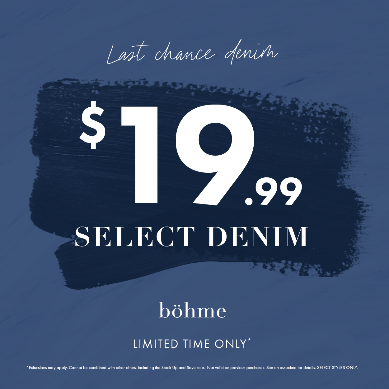 Last Chance Denim from Bohme Boutique