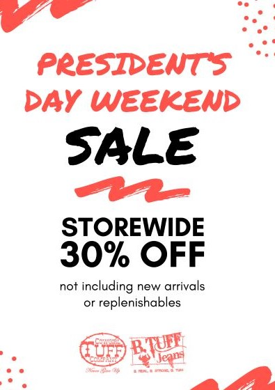President's Day Sale from Cowgirl Tuff Company/B. Tuff Jeans