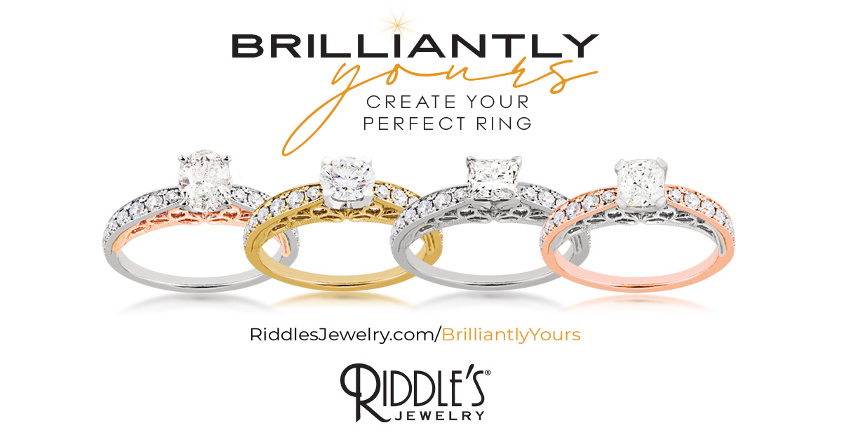 NEW Brilliantly Yours from Riddle's Jewelry
