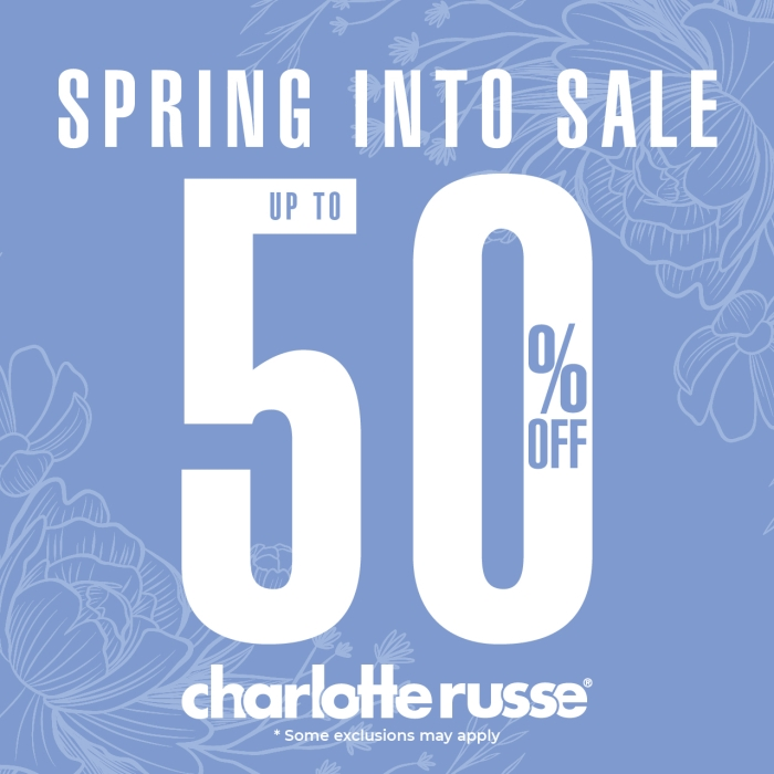 Spring Into Sale at Charlotte Russe! from Charlotte Russe
