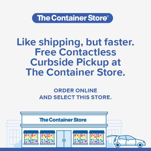 Curbside Pickup orders from The Container Store