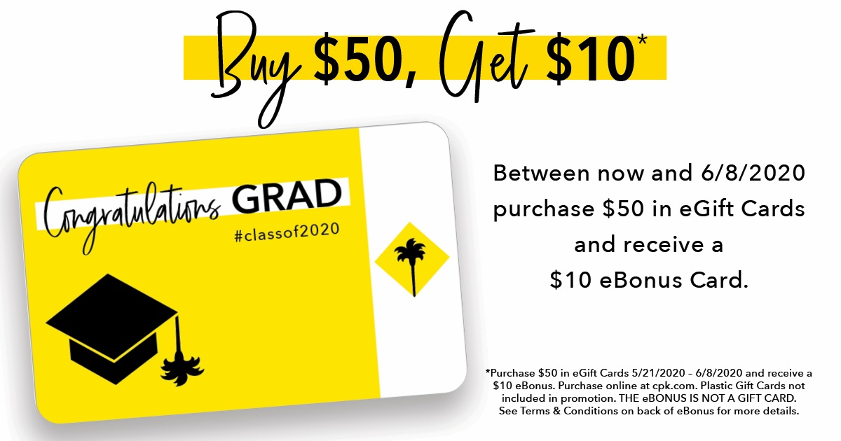 Give your Grad Pizza! from California Pizza Kitchen
