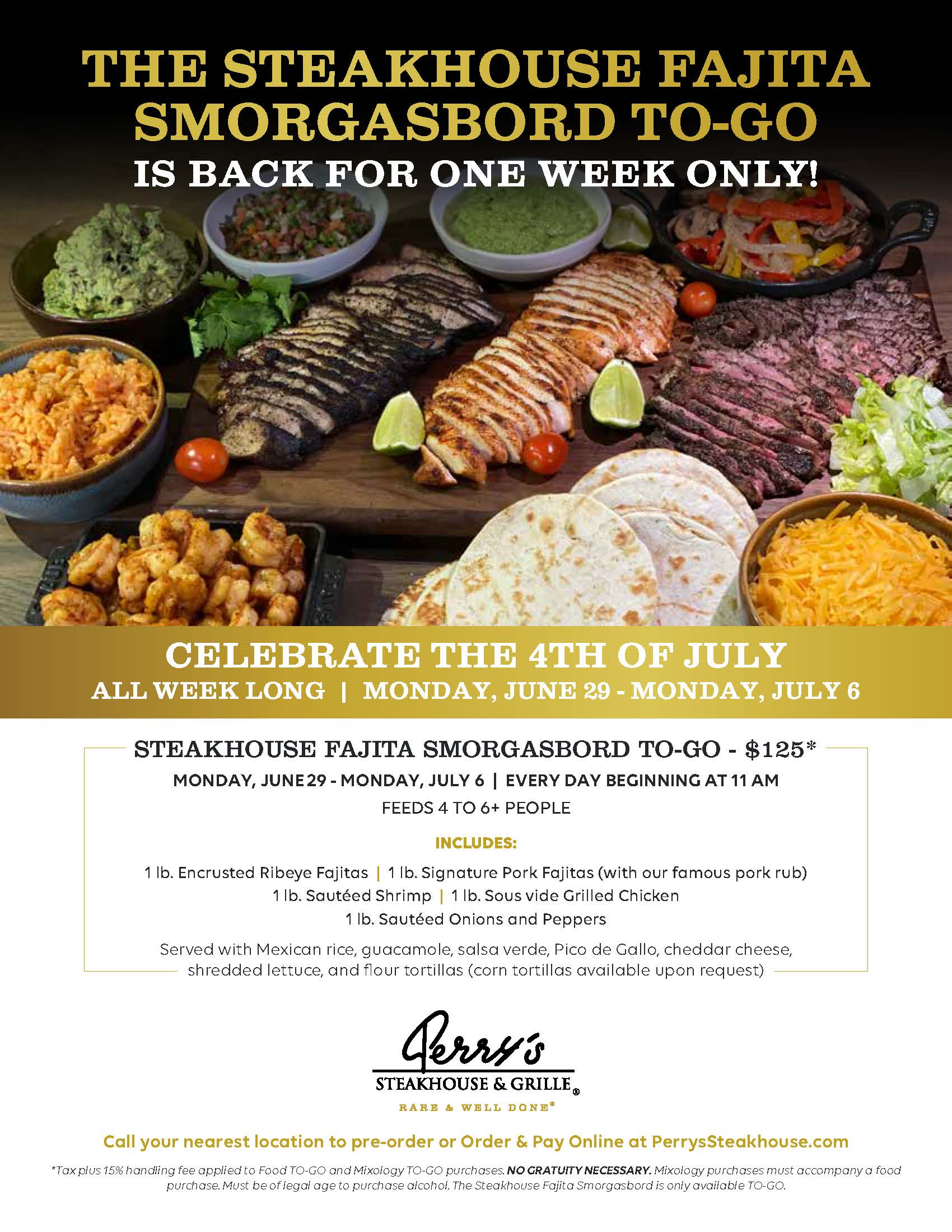 4th of July Fajita Smorgasboard from Perry's Steakhouse & Grille