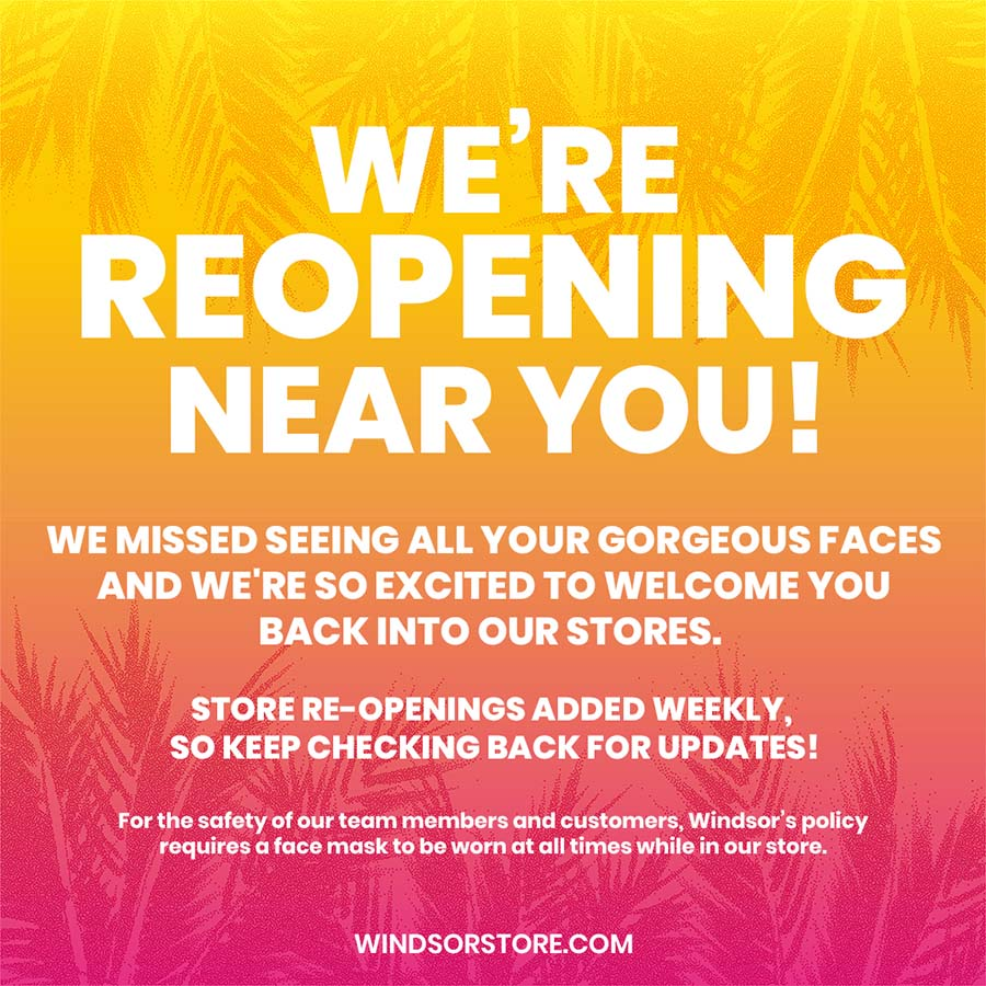 We're Reopening from Windsor