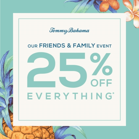 Friends & Family 25% Off from Tommy Bahama