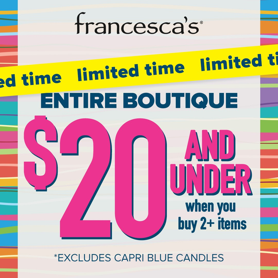 Entire Boutique $20 and Under from francesca's