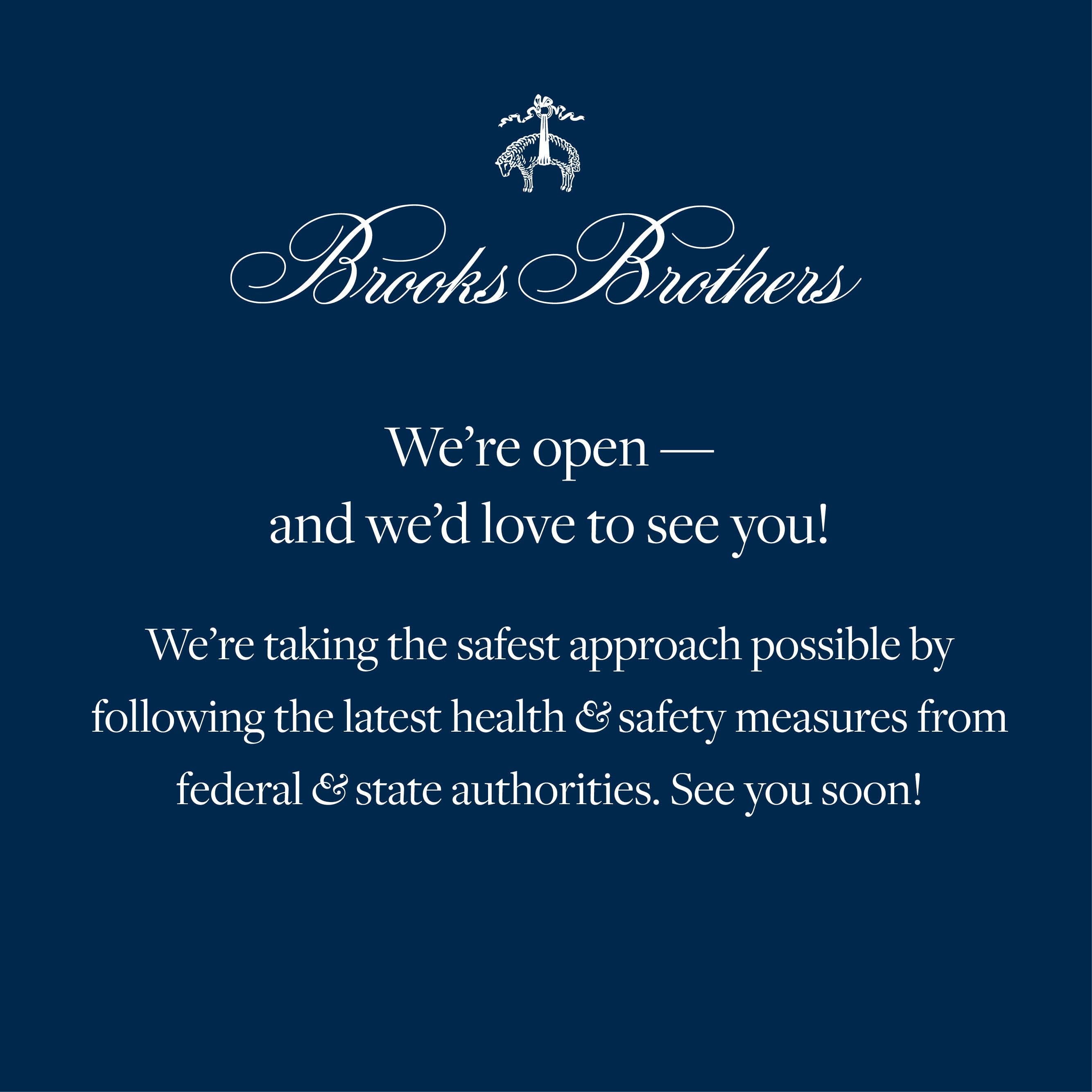 Brooks Brother - We're Open from Brooks Brothers