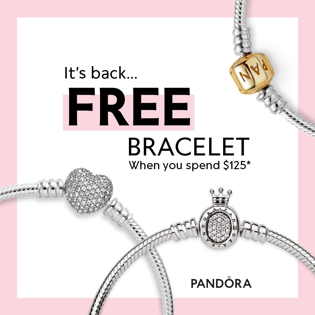 Free Bracelet When you spend $125 from PANDORA