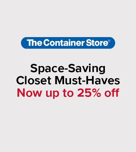 25% off All Closet Must-Haves at The Container Store from The Container Store